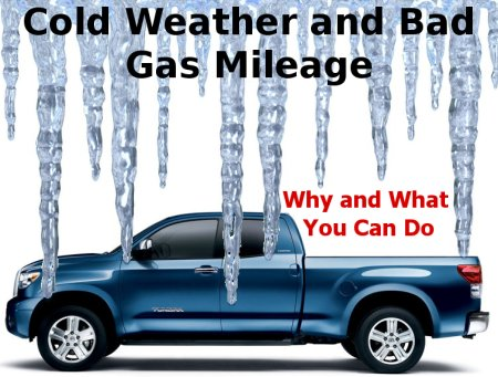 Why your truck gets bad mileage in the winter and what you can do about it.