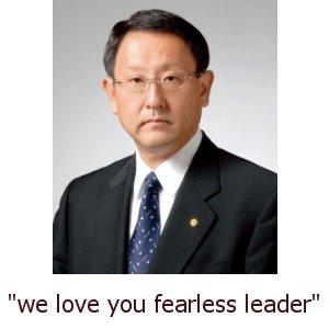 Akio Toyoda fearless leader