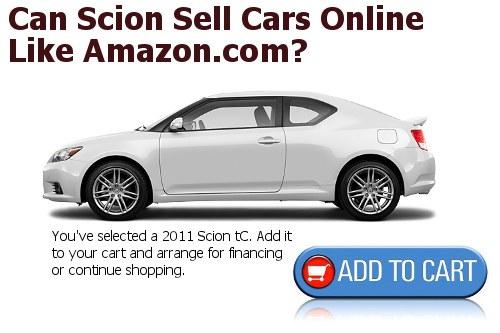 Scion online sales like Amazon.com