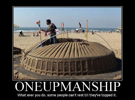 one-upsmanship